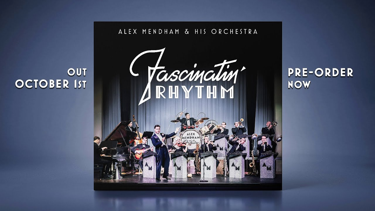 ANNOUNCING OUR NEW ALBUM - FASCINATING RHYTHM - PRE-ORDER NOW!