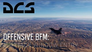 DCS World BFM - Offensive BFM 2 - Attack Window Entry