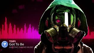 ▶[Drum & Bass] ★ Topi - Got To Be [Monstercat Release]