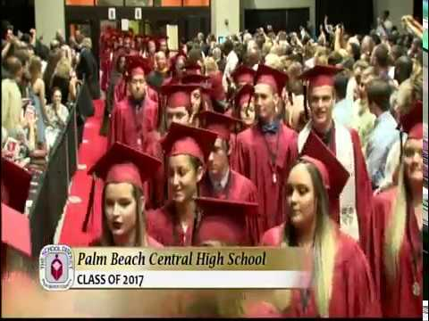 Palm Beach Central High School Class of 2017 Commencement Ceremony