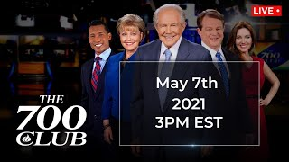 The 700 Club - May 7, 2021