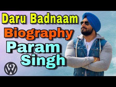 Daru Badnam L Param Singh Biography Biography, Height, Weight, Age, Affair, Family, Wiki Grasp World