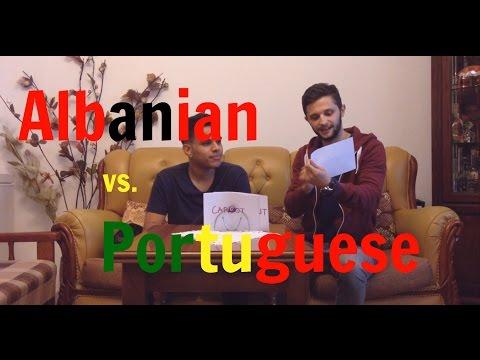 """Language Challenge"" - Albanian VS Portuguese"