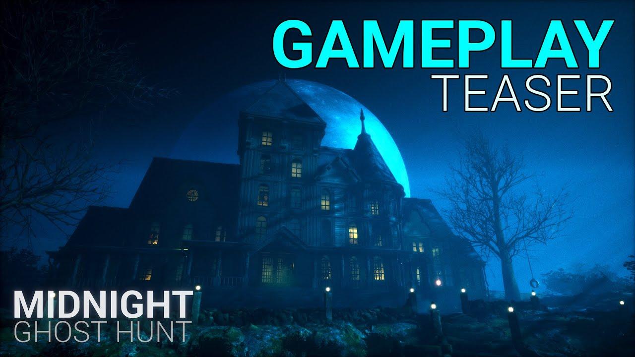 Midnight Ghost Hunt - Gameplay Teaser