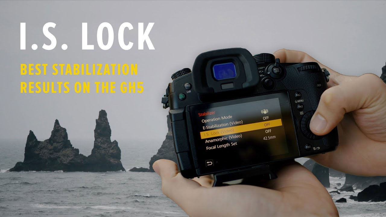 Here's What the I S  Lock (Video) Feature on the GH5 is Truly