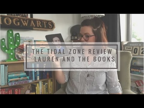 The Tidal Zone Review | Lauren and the Books