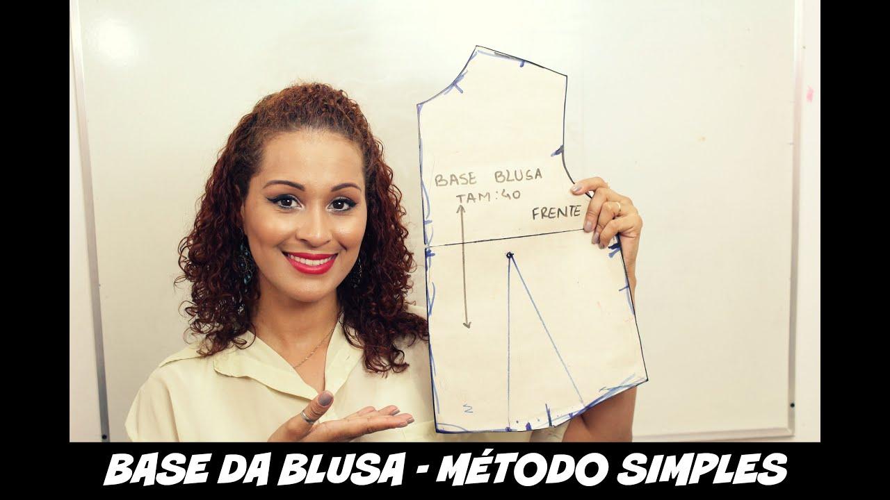4bbef01b3dc MOLDE BASE DA BLUSA FEMININA - MÉTODO SIMPLES|DAYSE COSTA - YouTube