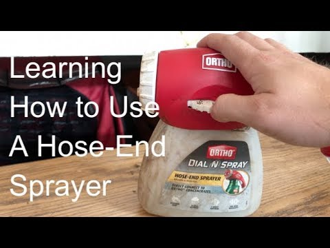 Learning To Use a Hose End Sprayer