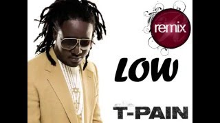 T-pain ft Flo-Rida with Pitbull-LOW Remix | Step Up 2