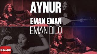 Aynur - Eman Dilo [ Nûpel © 2006 Kalan Müzik ]