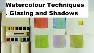 Gambar cover Watercolour Glazing Techniques, How to Paint Glazes and Shadows.