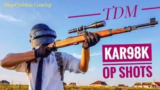 Kar98k Op shots in pubg mobile | TeamDeathmatch