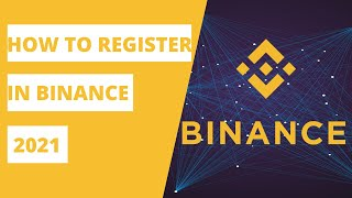 How to register in binance 2021