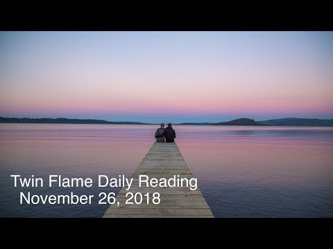 Twin Flame Daily Reading - November 26 - DM Leap of Faith Out of Hermit Mode