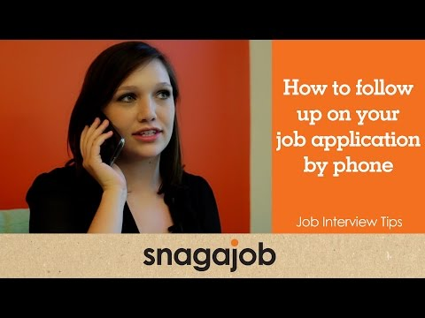 Job Interview Tips (Part 18:) How To Follow Up On Your Job Application By Phone