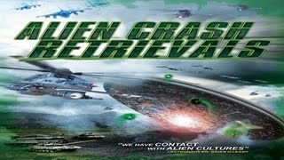 Alien Crash Retrievals - The Shocking Truth to the Alien Presence on Earth!
