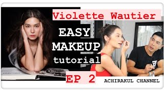 EP010 Easy make up tutorial with Violette Wautier final ep