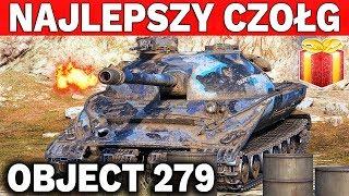 NAJLEPSZY CZOŁG W GRZE? - Оbject 279 early - World of Tanks