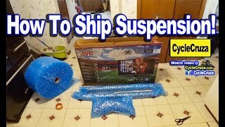 How To Ship Motorcycle Suspension To Get Serviced - EASY WAY!