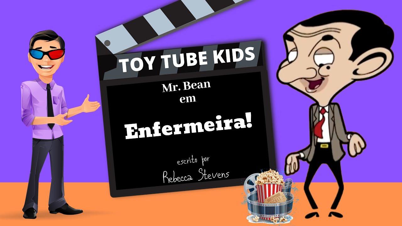 Mr Bean Desenho Animado | Enfermeira! | TOY TUBE KIDS