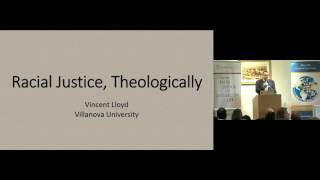 Racial Justice, Theologically