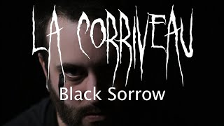 LA CORRIVEAU - Black Sorrow