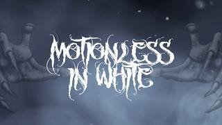 Motionless In White - Brand New Numb [Lyric Video]