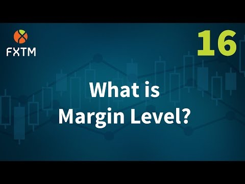 What Is Margin Level? | FXTM Learn Forex in 60 Seconds