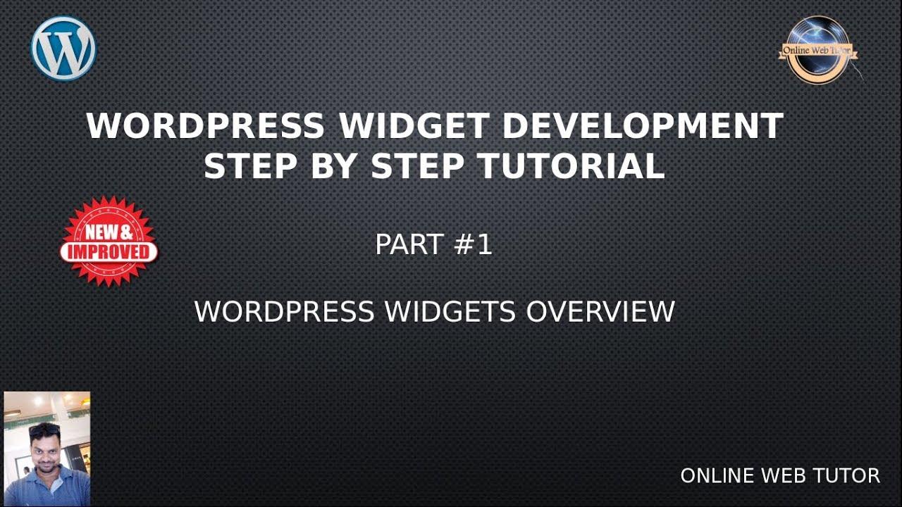 Wordpress Widget Development Beginner Tutorials Step By Step 1 Wordpress Widgets Overview Youtube