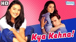 Kya Kehna (HD) Hindi Full Movie in 15mins - Preity Zinta | Saif Ali Khan | Chandrachur Singh