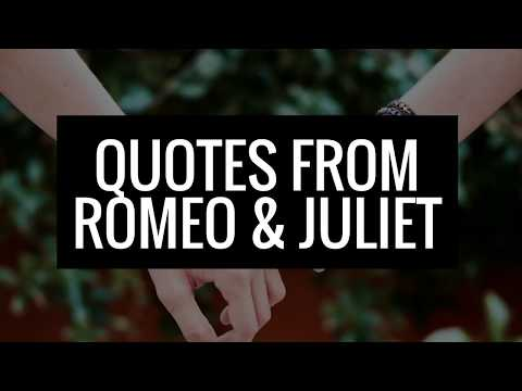Quotes from Romeo and Juliet By William Shakespeare