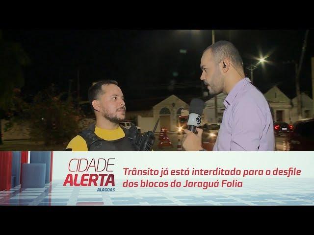 Trânsito já está interditado para o desfile dos blocos do Jaraguá Folia