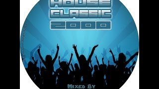 House Classic 2000 (By Mauro Dj)