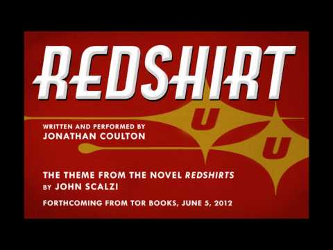 "New original song by Jonathan Coulton - ""Redshirt"""