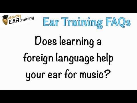 Does learning a foreign language help your ear for music?