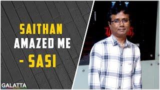 Vijay Antony's Saithan amazed me - Director Sasi