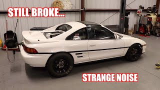 After Fixing Everything On The Mr2 It Was Still Broke