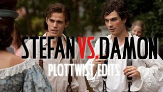 Stefan vs. Damon | Plottwist Edits