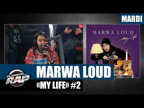 Planète Rap - Marwa Loud 'My Life' #Mardi