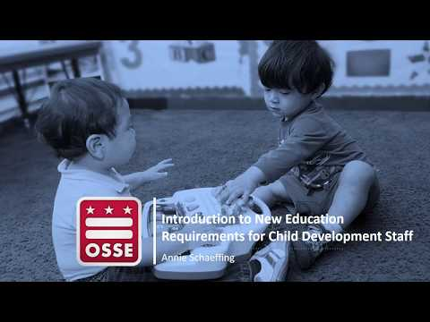 ECE Help Desk On the Road: Introduction to New Education Requirements for Child Development Staff