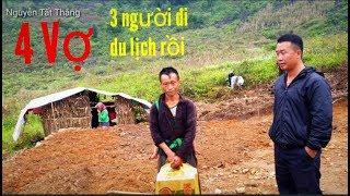Thăm nhà anh 4 vợ và 3 vợ đã đi du lịch. Nguyễn Tất Thắng