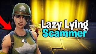 Lazy Lying Scammer Loses Whole Inventory! (Scammer gets scammed) Fortnite Save The World