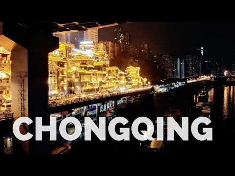 "Chongqing - China's ""Mountain City"" 
