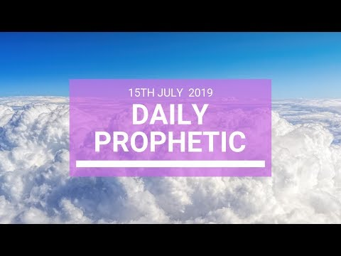 Repeat Daily Prophetic 6 July 2019 Word 5 by Kevin Bridges