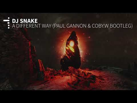 DJ Snake - A Different Way (Paul Gannon X Coby Watts Bootleg)