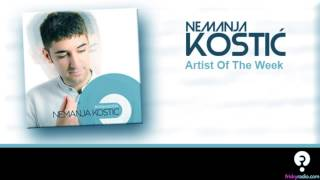 Nemanja Kostic - Artist Of The Week [friskyRadio] - 13.11.2012