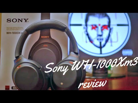 The new Sony - WH1000Xm3 ANC wireless Headphones Review - A Killshot or a  Wannabe?
