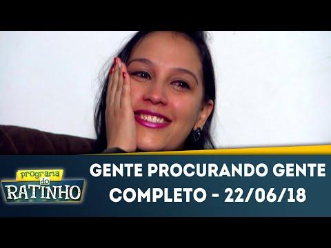 Gente Procurando Gente | Programa do Ratinho (22/06/2018)