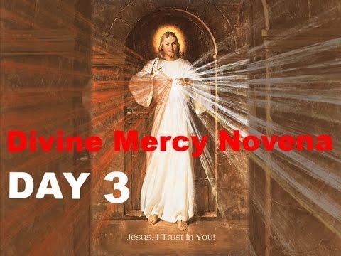 Divine Mercy Novena - Day 3