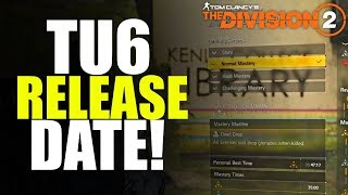 The Division 2 NEWS! TU6 & EPISODE 2 RELEASE DATE, MASTERY MODIFIERS & MORE!